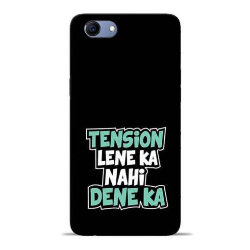 Tension Lene Ka Nahi Oppo Realme 1 Mobile Cover
