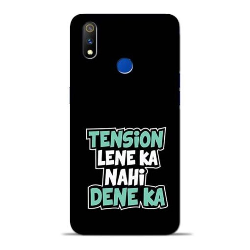 Tension Lene Ka Nahi Oppo Realme 3 Pro Mobile Cover
