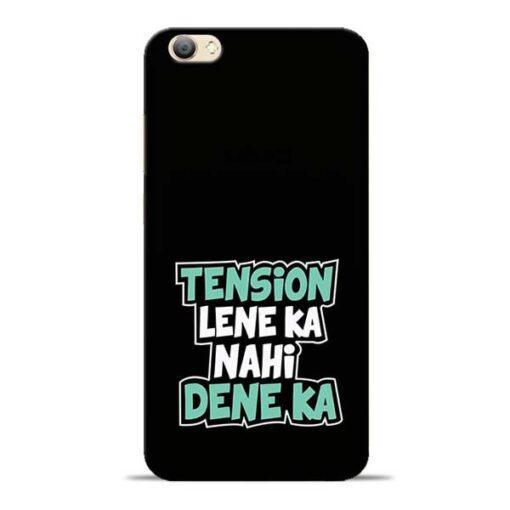 Tension Lene Ka Nahi Vivo V5s Mobile Cover