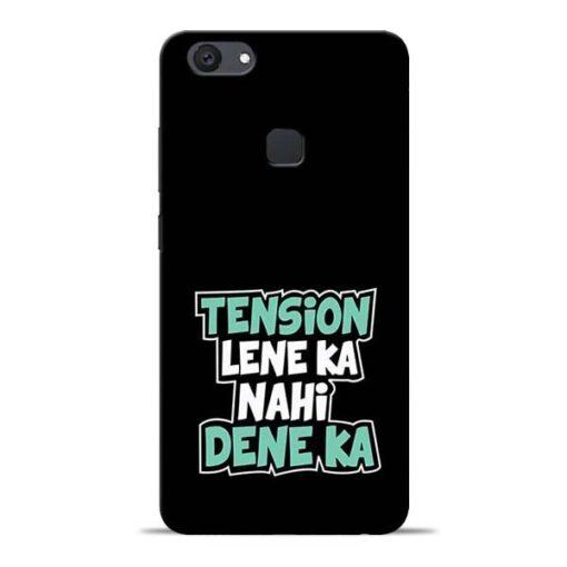 Tension Lene Ka Nahi Vivo V7 Plus Mobile Cover