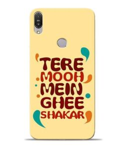 Tere Muh Mein Ghee Asus Zenfone Max Pro M1 Mobile Cover