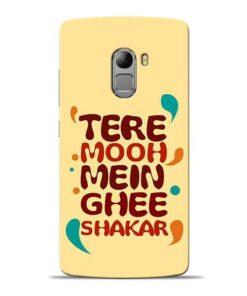 Tere Muh Mein Ghee Lenovo Vibe K4 Note Mobile Cover