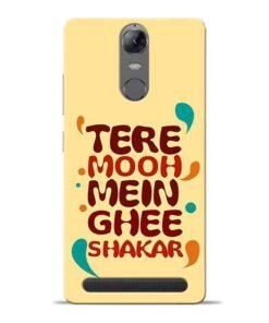 Tere Muh Mein Ghee Lenovo Vibe K5 Note Mobile Cover