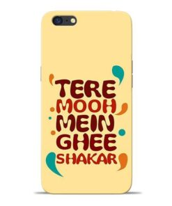Tere Muh Mein Ghee Oppo A71 Mobile Cover
