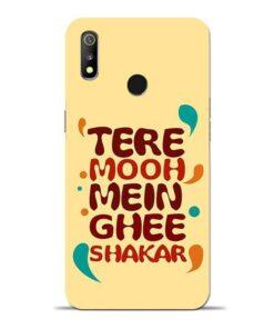 Tere Muh Mein Ghee Oppo Realme 3 Mobile Cover