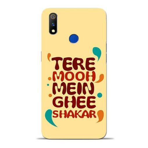Tere Muh Mein Ghee Oppo Realme 3 Pro Mobile Cover