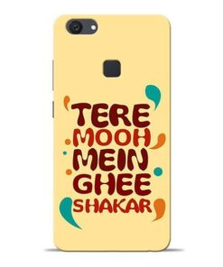 Tere Muh Mein Ghee Vivo V7 Plus Mobile Cover
