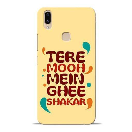 Tere Muh Mein Ghee Vivo V9 Mobile Cover