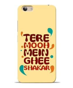 Tere Muh Mein Ghee Vivo Y53i Mobile Cover