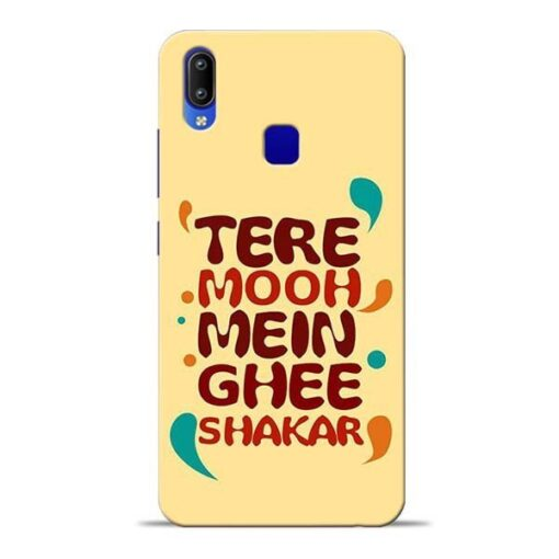 Tere Muh Mein Ghee Vivo Y91 Mobile Cover
