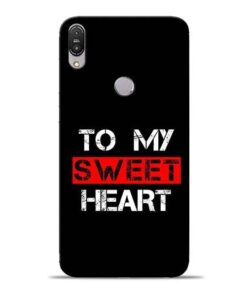 To My Sweet Heart Asus Zenfone Max Pro M1 Mobile Cover