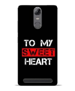 To My Sweet Heart Lenovo Vibe K5 Note Mobile Cover