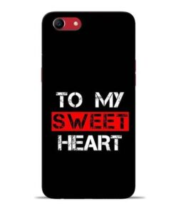 To My Sweet Heart Oppo A83 Mobile Cover