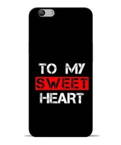 To My Sweet Heart Oppo F1s Mobile Cover