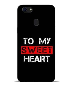 To My Sweet Heart Oppo F5 Mobile Cover