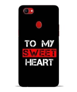 To My Sweet Heart Oppo F7 Mobile Cover