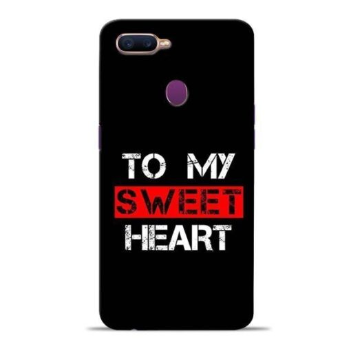 To My Sweet Heart Oppo F9 Pro Mobile Cover