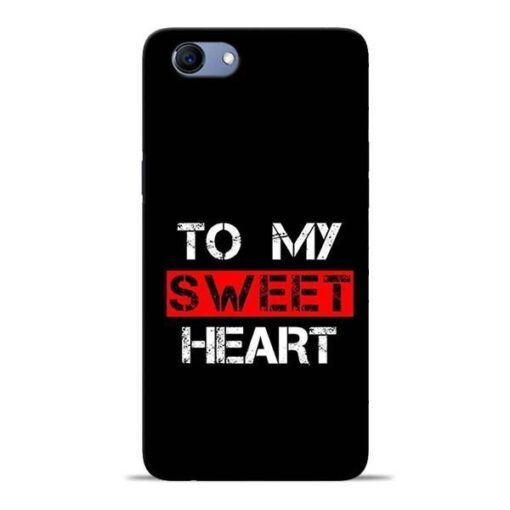 To My Sweet Heart Oppo Realme 1 Mobile Cover