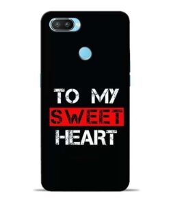 To My Sweet Heart Oppo Realme 2 Pro Mobile Cover