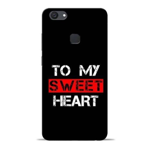 To My Sweet Heart Vivo V7 Plus Mobile Cover