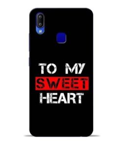 To My Sweet Heart Vivo Y91 Mobile Cover