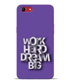 Work Hard Dream Big Oppo A83 Mobile Cover