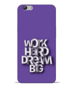 Work Hard Dream Big Oppo F1s Mobile Cover
