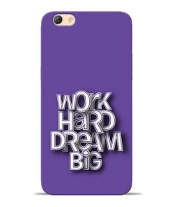 Work Hard Dream Big Oppo F3 Mobile Cover