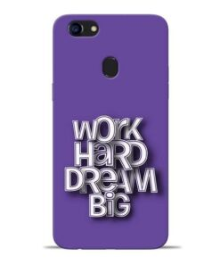 Work Hard Dream Big Oppo F5 Mobile Cover