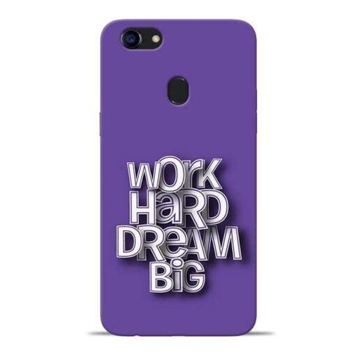 Work Hard Dream Big Oppo F5 Mobile Cover
