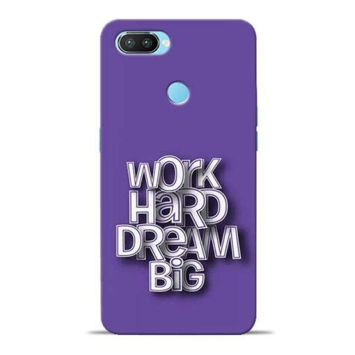 Work Hard Dream Big Oppo Realme 2 Pro Mobile Cover