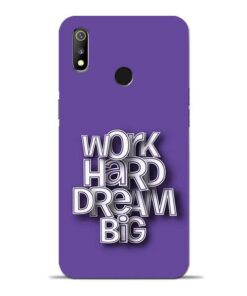 Work Hard Dream Big Oppo Realme 3 Mobile Cover