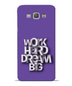 Work Hard Dream Big Samsung Galaxy A8 2015 Mobile Cover