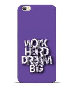 Work Hard Dream Big Vivo V5s Mobile Cover