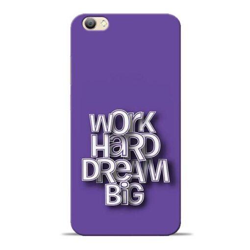 Work Hard Dream Big Vivo V5s Mobile Cover