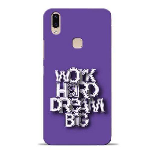 Work Hard Dream Big Vivo V9 Mobile Cover