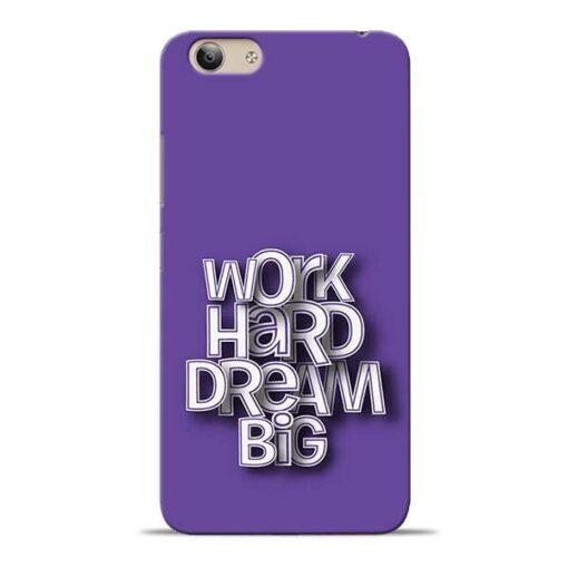 Work Hard Dream Big Vivo Y53 Mobile Cover
