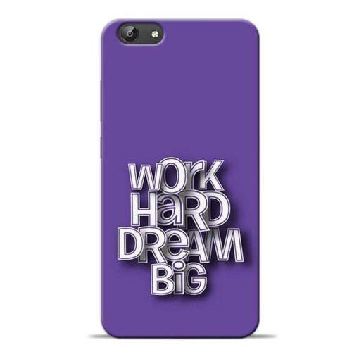 Work Hard Dream Big Vivo Y66 Mobile Cover