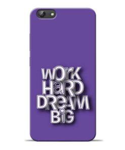 Work Hard Dream Big Vivo Y69 Mobile Cover