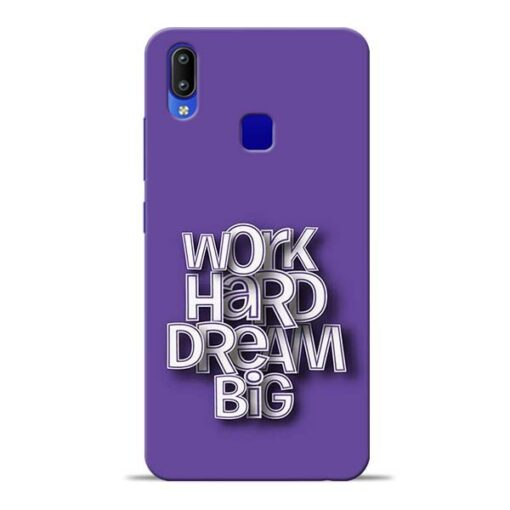 Work Hard Dream Big Vivo Y91 Mobile Cover