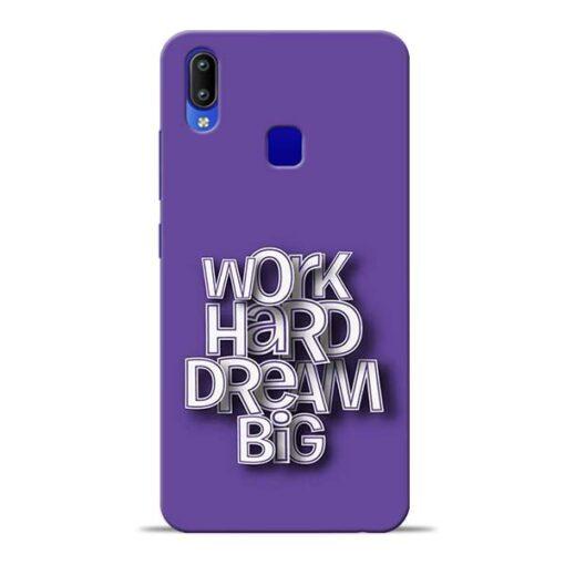 Work Hard Dream Big Vivo Y95 Mobile Cover