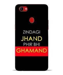 Zindagi Jhand Oppo F7 Mobile Cover