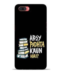 Abey Padhta Koun Oppo A3s Mobile Cover