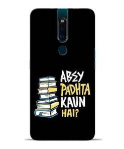 Abey Padhta Koun Oppo F11 Pro Mobile Cover