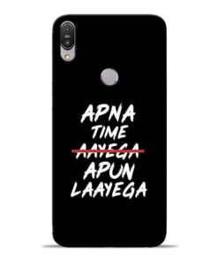 Apna Time Apun Asus Zenfone Max Pro M1 Mobile Cover