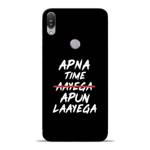 Apna Time Apun Asus Zenfone Max Pro M1 Mobile Cover