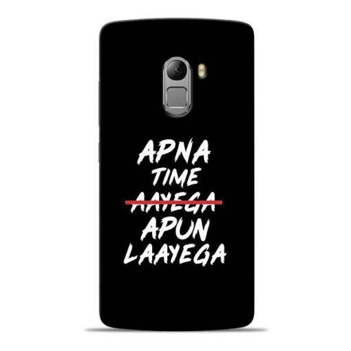 Apna Time Apun Lenovo K4 Note Mobile Cover
