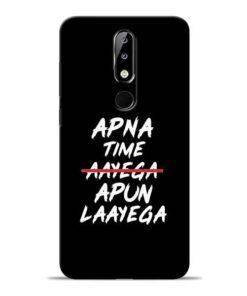 Apna Time Apun Nokia 5.1 Plus Mobile Cover