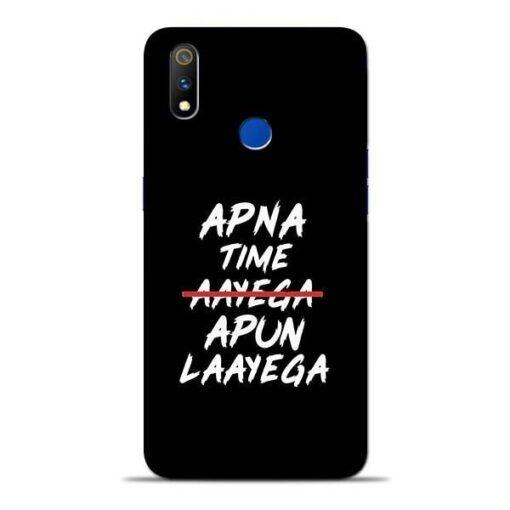 Apna Time Apun Oppo Realme 3 Pro Mobile Cover