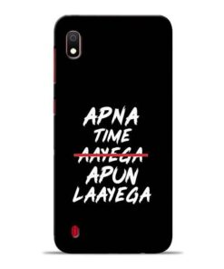 Apna Time Apun Samsung A10 Mobile Cover